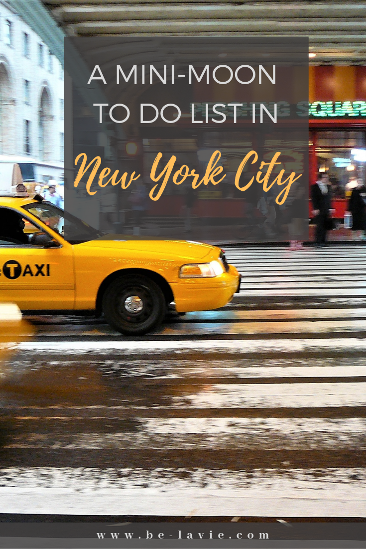 A minimoon to do list in New York