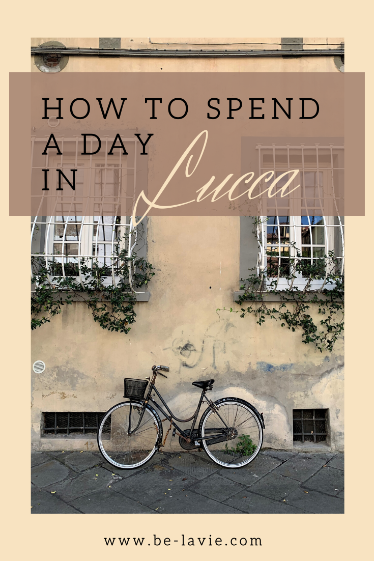 How to Spend a Day in Lucca, Tuscany