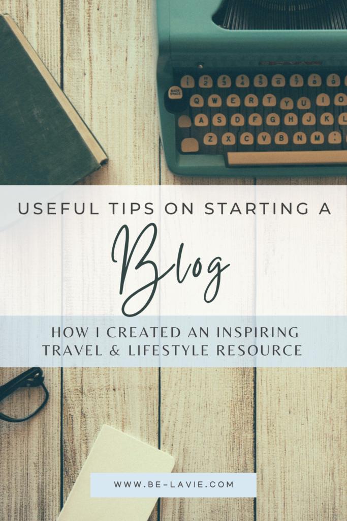 Starting a Travel & Lifestyle Blog
